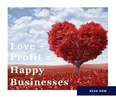 Love and Profit equals Happy Businesses.jpg