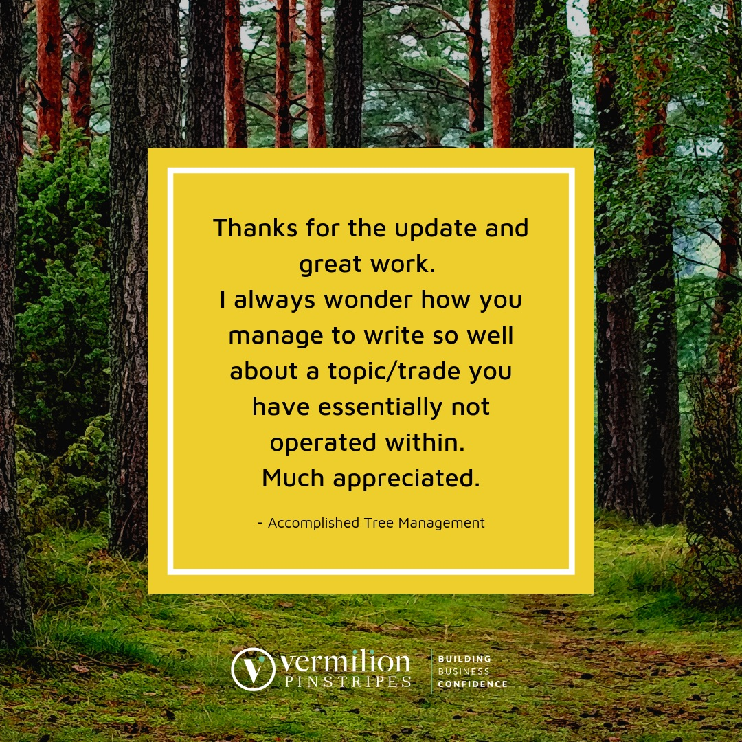 Testimonial from Rhys Mackney Accomplished Tree Management - blogging by Vermilion Pinstripes