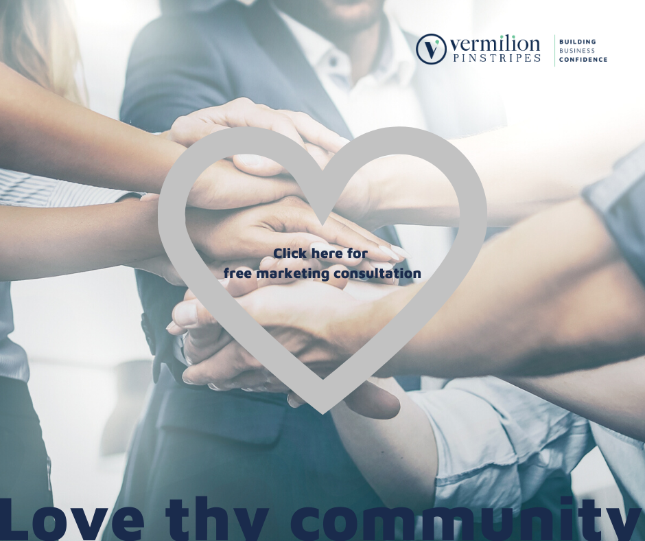 Love thy community. Free marketing consultation. Happy Valentines Day from Vermilion Pinstripes