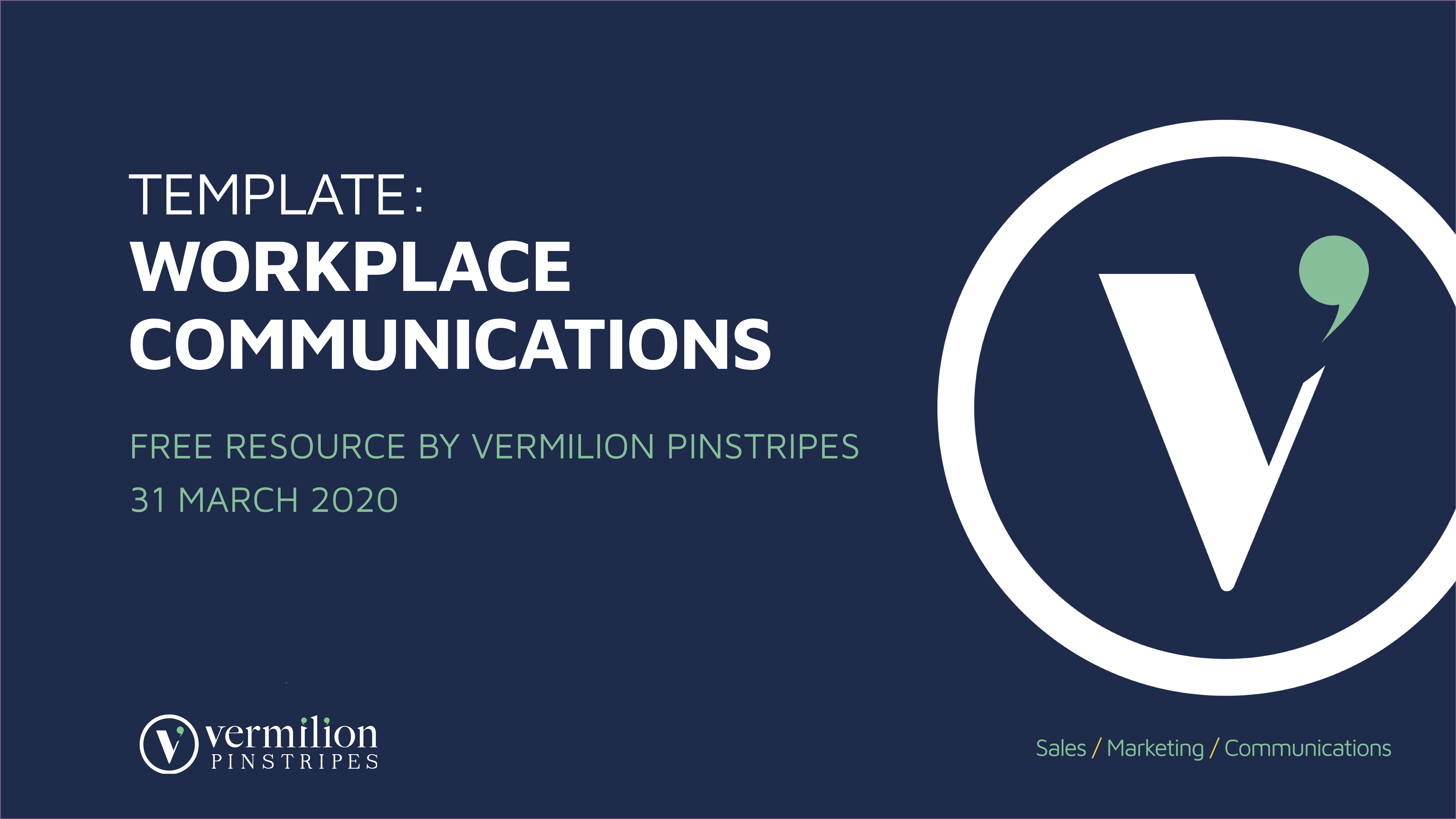 Workplace communications template, free resource by Vermilion Pinstripes